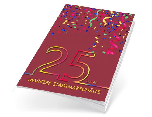 Jubiläumsbuch 25 Jahre Mainzer Stadtmarschälle